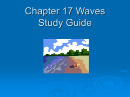 Chapter 17 Waves Study Guide