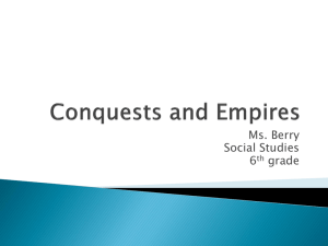 Conquests and Empires - msberrysocialstudies