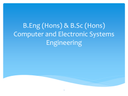 B.Eng. & B.Sc. Computer Electronic Systems Engineering