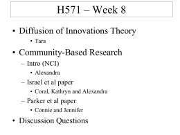 H571 Week 8 - Diffusion of innovations and community theories