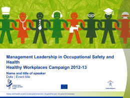Management Leadership in Occupational Safety and Health