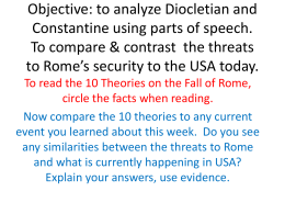 Objective to compare & the threats to Rome*s security to the USA