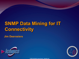 SNMP Data Mining and Alarm Multimedia 060920