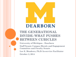 The Generational Divide - University of Michigan