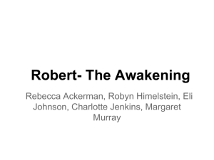 Robert- The Awakening