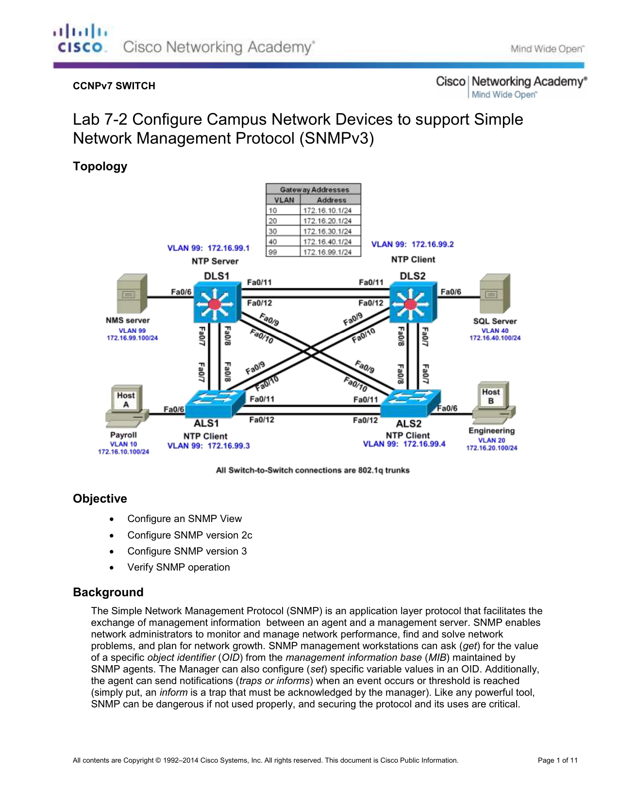 Lab 7-2 Configure Campus Network Devices to support Simple