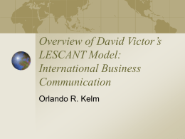PowerPoint Presentation - Overview of David Victor's LESCANT Model
