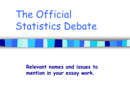 The Official Statistics Debate