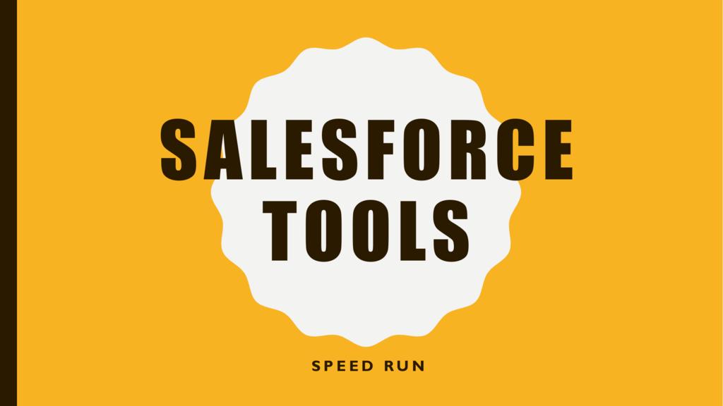 Salesforce Tooling
