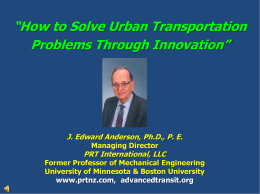 Solving Urban Transportation through