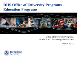 DHS Office of University Programs Education Programs
