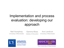 Implementation and process evaluation: developing our approach