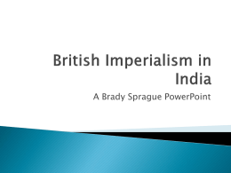 British Imperialism in India - Imperialsm-by