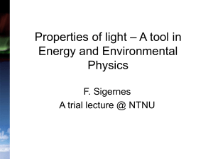 Properties of light – A tool in Energy and Environmental Physics