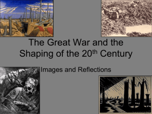 The Great War and the Shaping of the 20th Century