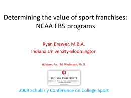 Determining the Value of Sport Franchises: FBS Subdivision Programs