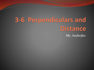 3-6 Perpendiculars and Distance