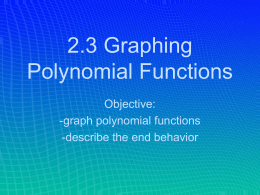 2.3: Graphing Polynomial Functions Day 2
