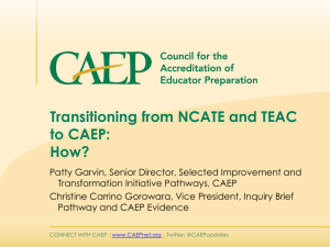 Transitioning from NCATE and TEAC to CAEP