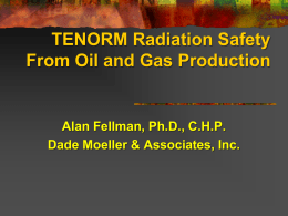 TENORM Radiation Safety From Oil and Gas Production