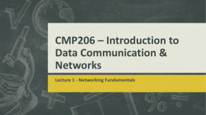 CMP206 * Introduction to Data Communication & Networks