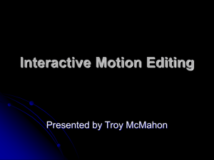Interactive Motion Editing - TAMU Computer Science Faculty Pages