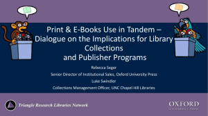 Print & E-Books Use in Tandem * Dialogue on the Implications for