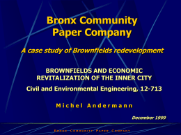 Bronx Community Paper Company a case study of Brownfields
