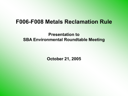 Regulatory Approaches for Metals Reclamation Rule