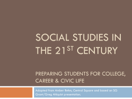 Social studies in the 21st century - Center for Instruction, Technology