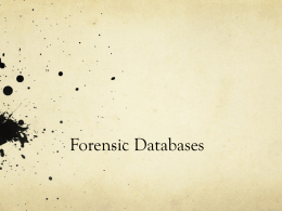 Forensic Databases