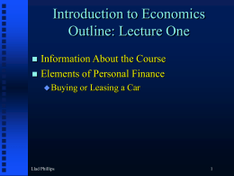 Introduction to Economics Outline: Lecture One
