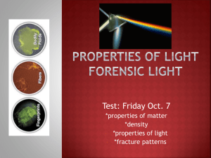 Properties of Light Foresnsic Light