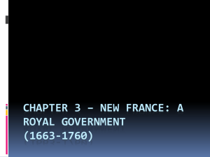Chapter 3 – New France: A Royal Government (1663