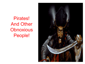 Pirates and Other Obnoxious People!