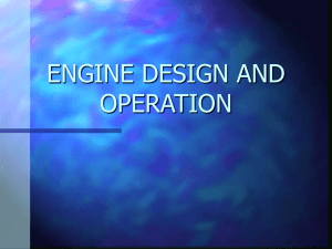 ENGINE DESIGN AND OPERATION