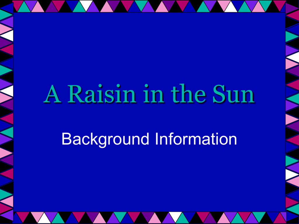 what does the title a raisin in the sun mean