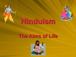 Hinduism - Aims of Life