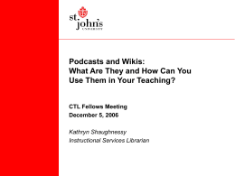 Podcasting in the Classroom - St. John's University Unofficial faculty