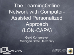 The LearningOnline Network with Computer-Assisted