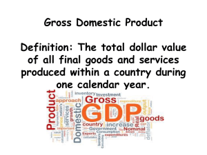 Gross Domestic Product Definition: The total dollar value of all final