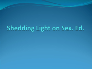 Shedding Light on Sex. Ed. - Class Pages - Ms. Wilson