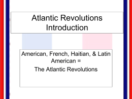 Atlantic Revolutions Introduction Powerpoint