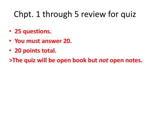 Chpt. 1 through 5 review for quiz