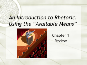 "An Introduction to Rhetoric: Using the ""Available Means"""