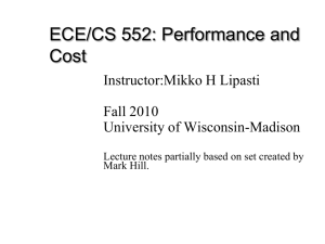 PPT - ECE/CS 552 Fall 2010 - University of Wisconsin