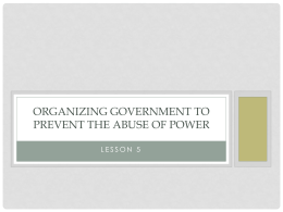 Organizing Government to Prevent the Abuse of Power