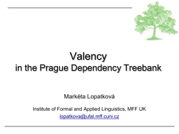 valency - Institute of Formal and Applied Linguistics