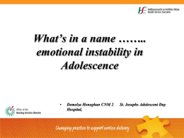 What's in a name.........emotional instablility in Adolescence