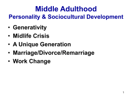 Middle Adulthood Personality & Sociocultural Development